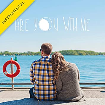 Are You with Me (Instrumental) - Single