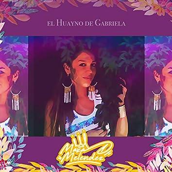 El Huayno de Gabriela