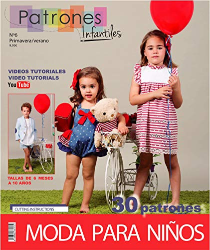 Revista patrones de costura infantil, nº 6. Moda Primavera-verano, 30 modelos de patrones con tutoriales en vídeo niña, niño, bebé