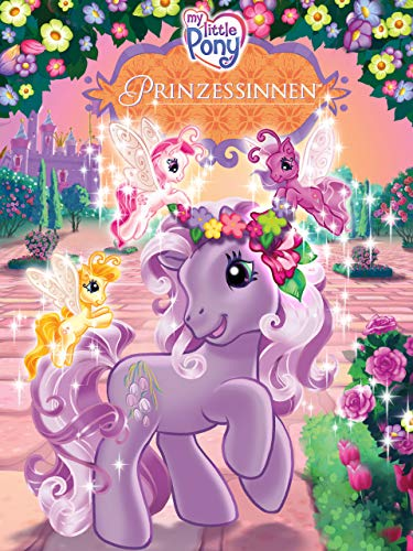 My Little Pony - Prinzessinnen [dt./OV]