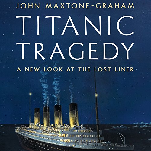 Titanic Tragedy audiobook cover art