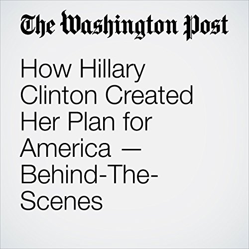 How Hillary Clinton Created Her Plan for America - Behind-the-Scenes audiobook cover art