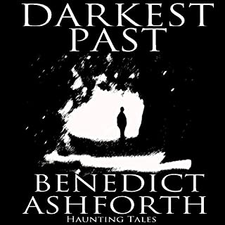 Darkest Past                   By:                                                                                                                                 Benedict Ashforth                               Narrated by:                                                                                                                                 Leighton Pugh,                                                                                        Jilly Bond,                                                                                        Ric Jerrom,                   and others                 Length: 2 hrs and 43 mins     1 rating     Overall 4.0