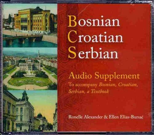 Compare Textbook Prices for Bosnian, Croatian, Serbian Audio Supplement: To Accompany Bosnian, Croatian, Serbian, a Textbook 1 Edition ISBN 9780299221102 by Alexander, Ronelle,Elias-Bursac, Ellen