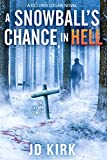 A Snowball's Chance in Hell: A Scottish Murder Mystery (DCI Logan Crime Thrillers Book 9) (English Edition)