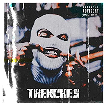 Trenches (feat. King Vice)
