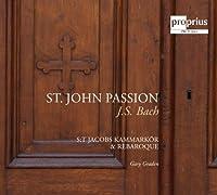Bach: St. John Passion by Hakan Ekenas