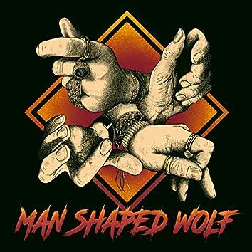 Man Shaped Wolf