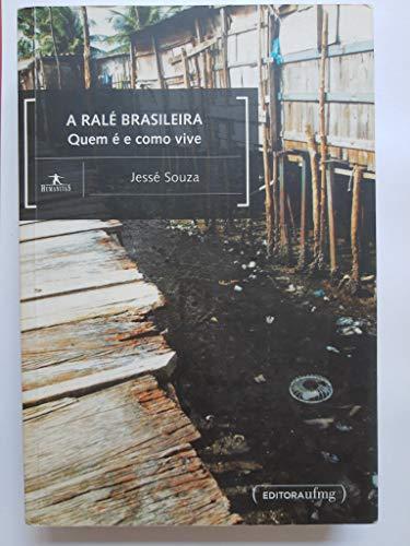 Ralé Brasileira. Quem é e Como Vive
