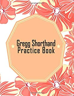 Shorthand Practice Notebook: 150 Blank Ruled Pages to Practice Your Forms