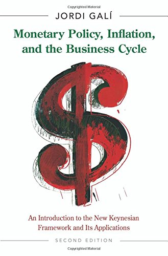 Compare Textbook Prices for Monetary Policy, Inflation, and the Business Cycle: An Introduction to the New Keynesian Framework and Its Applications - Second Edition 2 Edition ISBN 9780691164786 by Galí, Jordi