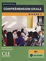 Competences 2eme edition: Comprehension orale B1 Livre &  CD