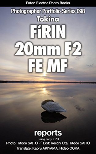 Foton Electric Photo Books Photographer Portfolio Series 098 Tokina FíRIN 20mm F2...
