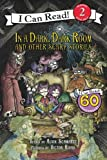 IIn a Dark, Dark Room and Other Scary Stories with CD (I Can Read Level 2)