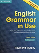 English Grammar in Use with Answers - A Self-Study Reference and Practice Book for Intermediate learners of English de Raymond Murphy