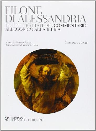 Tutti i trattati del commentario allegorico alla Bibbia. Testo greco a fronte