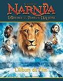 Le Monde de Narnia:L'Odyssée du Passeur d'Aurore - L'Album du film