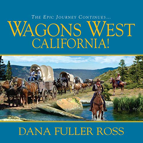 Wagons West California! cover art
