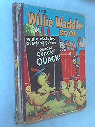The Willie Waddle Book