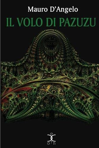 Il volo di Pazuzu (eXoth) (Volume 4) (Italian Edition)