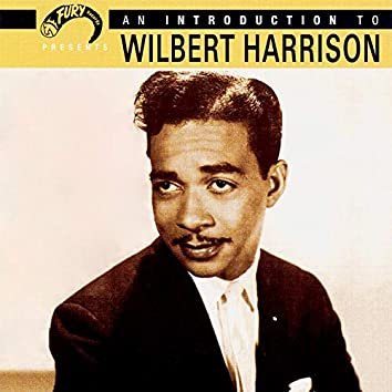 An Introduction to Wilbert Harrison