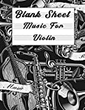 Blank Sheet Music For Violin: Music Manuscript Paper, Clefs Notebook,(8.5 x 11 IN) 120 Pages,120 full staved sheet, music sketchbook, Composition ... | gifts Standard for students / Professionals