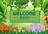 Welcome Baby: Safari Jungle Baby Shower Guest Book | 8,5'x6', 90 pages | Message Book ~ Memory Keepsake | Gift Log for Guests to Write in Advices and Wishes