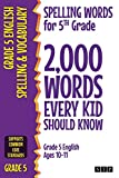 Spelling Words for 5th Grade: 2,000 Words...