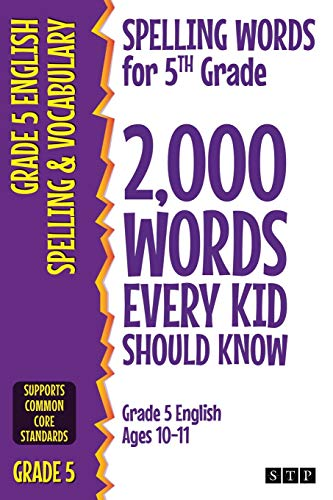 Spelling Words for 5th Grade: 2,000 Words Every...