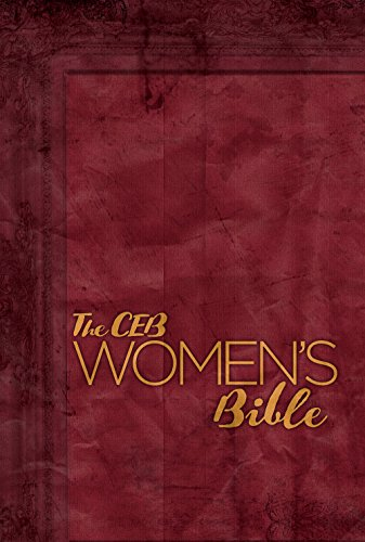 Compare Textbook Prices for The CEB Women's Bible Hardcover Sew Edition ISBN 9781609261887 by Common English Bible,Clark-Soles, Jaime,Fentress-Williams, Judy,Gaines-Cirelli, Ginger,Chakoian, Christine,Baughman, Rachel
