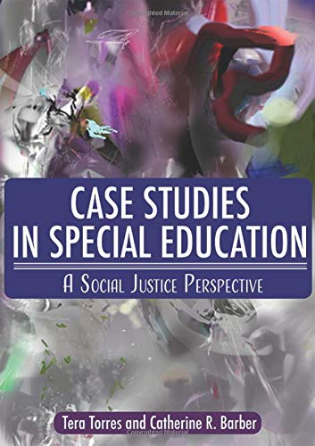 Compare Textbook Prices for Case Studies In Special Education: A Social Justice Perspective  ISBN 9780398091736 by Terra Torres,Catherine R. Barber