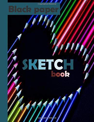 Sketchbook: /black paper: notebook for painting, doodling, drawing, writing and more/ 100 pages, 8.5*11 inches