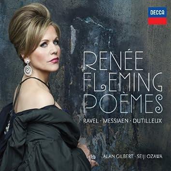 Renée Fleming - Poèmes - Ravel, Messiaen, Dutilleux