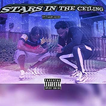 Stars in the Ceiling (feat. Army Regime)