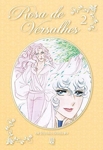 Rosa de Versalhes - Vol. 2