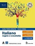 Italiano regole e creatività. Per le Scuole superiori. Con e-book. Con espansione online. Morfosintassi (Vol. A)