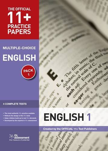 11+ Practice Papers, English Pack 1, Multiple Choice: Test 1, Test 2, Test 3, Test 4 (The Official 11+ Practice Papers)