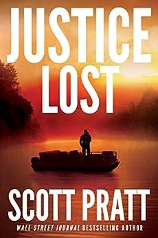 Justice Lost (Darren Street Book 3) by [Scott Pratt]