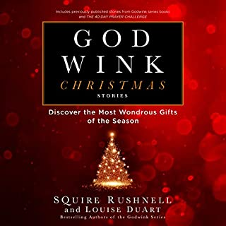 Godwink Christmas Stories: Discover the Most Wondrous Gifts of the Season  audiobook cover art