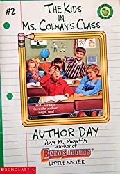 Author Day Kids In Ms Colmans Class By Ann M Martin 1996 04 01