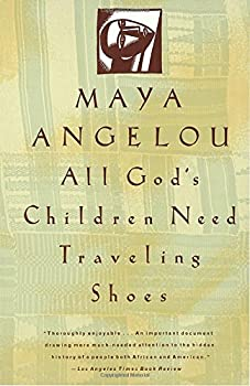 Paperback All God's Children Need Traveling Shoes Book