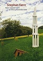 Stephan Kern: Robert Jacobsen Preis Der Stiftung Wurth 2001/2002