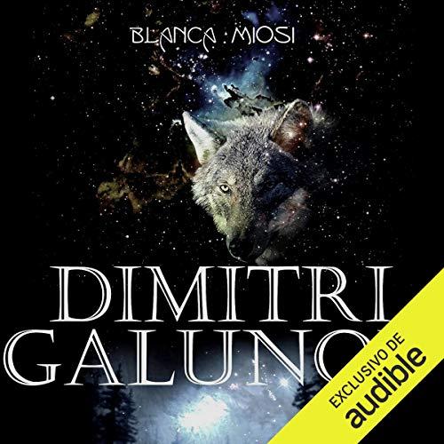 Dimitri Galunov [Spanish Edition] audiobook cover art