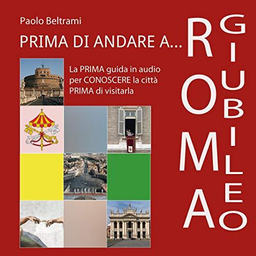 Prima di andare a Roma (Giubileo) copertina