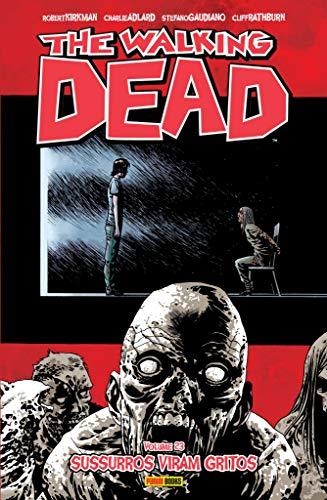 The Walking Dead. Sussurros Viram Gritos - Volume 23