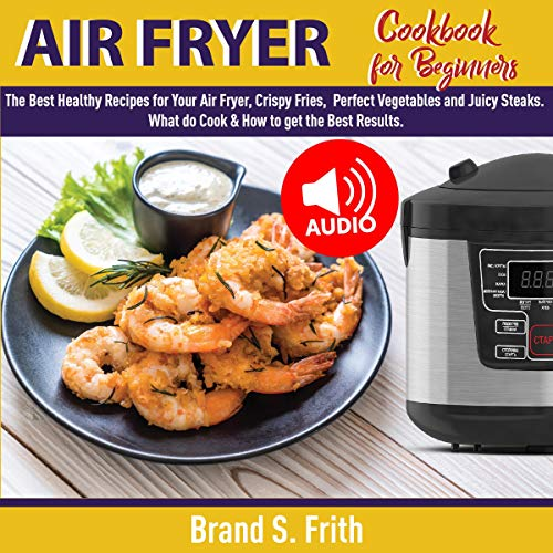 Air Fryer Cookbook for Beginners cover art