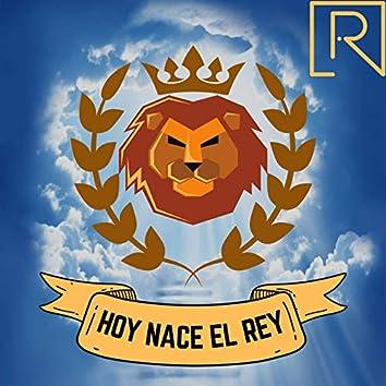 Hoy Nace el Rey