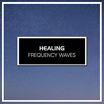 #20 Healing Frequency Waves