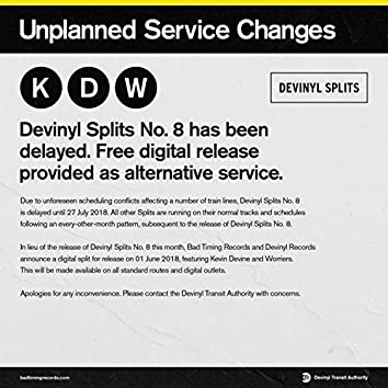 Devinyl Splits: Unplanned Service Changes