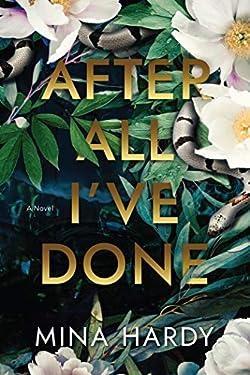 After All I've Done: A Novel